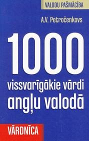 1000 vissvarīgākie vārdi angļu valodā